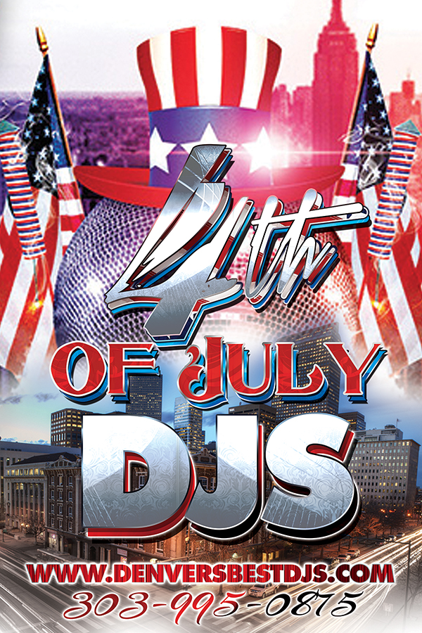 July 4th Independence Day DJs in Denver Colorado