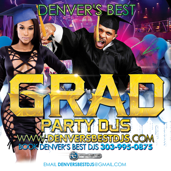 Denver's Best Graduation Party DJs Flyer 600x600 Instagram flyer design